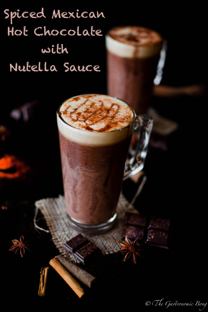 Spiced Mexican Hot Chocolate With Nutella Sauce7-2